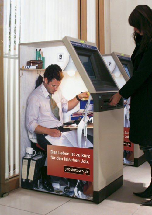 bankomat 500x707 Lifes too short for the wrong job   Cool and Creative Ads
